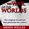 Orson Welles - The War of the Worlds (Dramatized)  artwork