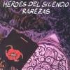 H�roes del Silencio - H�roe De Leyenda (Live)