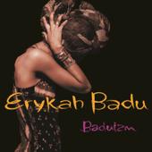 Baduizm-Erykah Badu