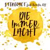 Stereoact - Die immer lacht (feat. Kerstin Ott) [Extended 2016 Mix] Grafik