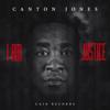 I Am Justice - Canton Jones