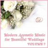 Acoustic Guitar Guy - Modern Acoustic Music for Beautiful Weddings, Vol. 7  artwork