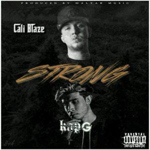 Strong (feat. Kap G) - Single Mp3 Download