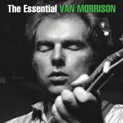 The Essential Van Morrison - Van Morrison album