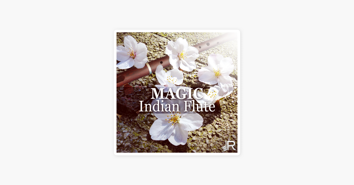 ‎Magic Indian Flute: Sounds of Nature with Flute Music for Reiki Yoga  Meditation, Sleep Therapy, Spa Massage, Study Relaxation by Relaxing Flute