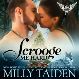 Scrooge Me Hard: BBW Paranormal Shape Shifter Romance (Paranormal Dating Agency) (Unabridged) - Milly Taiden mp3 listen download