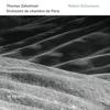Schumann: Violin Concerto - Symphony No. 1 (Live) - Thomas Zehetmair & Orchestre de chambre de Paris