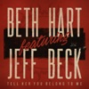 Tell Her You Belong to Me (feat. Jeff Beck) - Single ジャケット写真