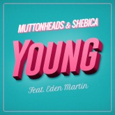 Young (feat. Eden Martin) - Single