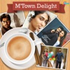M'Town Delight
