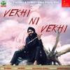 Vekhi Ni Vekhi Single