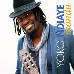 Yoro ndiaye - Màndu (Remixes)