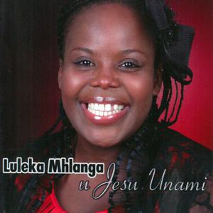 Luleka Mhlanga - Khangel' umsindisi