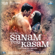 Himesh Reshammiya - Sanam Teri Kasam (Original Motion Picture Soundtrack)