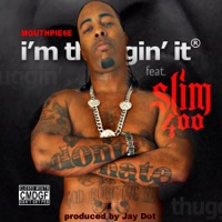 I'm Thuggin It (feat. Slim 400) - Single Mp3 Download