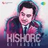 Kishore Ki Yaadein