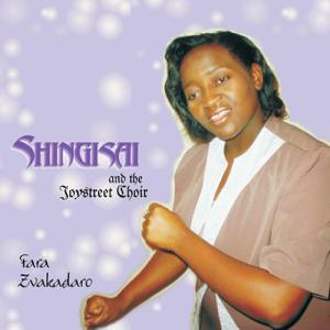 Shingisai & Joystreet Choir - Fara Zvakadaro