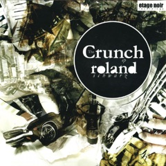 The Crunch - EP