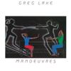 Manoeuvres - Greg Lake