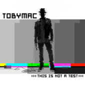 This Is Not A Test-TobyMac