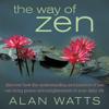 Alan W. Watts - The Way of Zen artwork