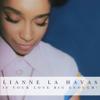 Is Your Love Big Enough? (Deluxe Edition) - Lianne La Havas