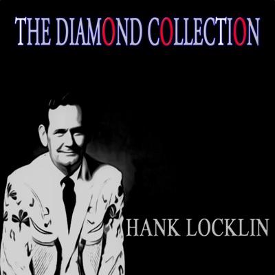 The Diamond Collection - Hank Locklin