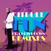 Fun feat Chris Brown Remixes