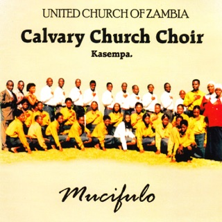 United Church Church Of Zambia Calvary Church Choir Kasempa