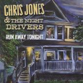 Chris Jones & The Night Drivers - Dust Off the Pain