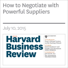 How to Negotiate with Powerful Suppliers (Unabridged)
