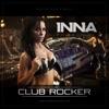 Club Rocker - Single, Inna