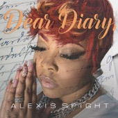 Alexis Spight - It Will Be Alright