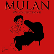 Mulan (Piano Selections) - The Piano Kid - The Piano Kid