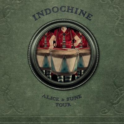 Alice & June Tour (Live) - Indochine