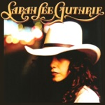 Sarah Lee Guthrie - Young Girl's Mind