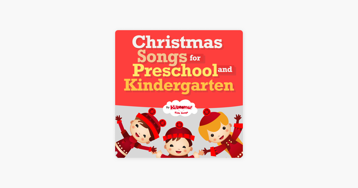 Christmas Songs for Preschool and Kindergarten de The Kiboomers en ...