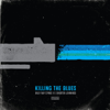 Billy Ray Cyrus & Shooter Jennings - Killing the Blues artwork