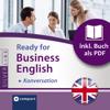 Duncan Glan - Ready for Business English - Konversation: Compact SilverLine - Englisch Grafik