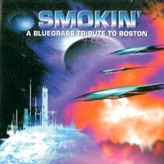 A Bluegrass Tribute To Boston: Smokin'