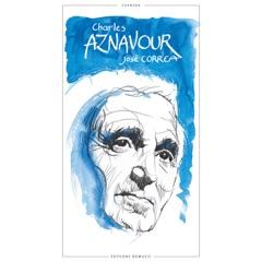 BD Music & Martin Pénet Present Charles Aznavour