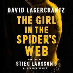 The Girl in the Spider's Web: Millennium Series: Book 4  (Unabridged)