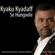 Se Hungwile - Kyaku Kyadaff