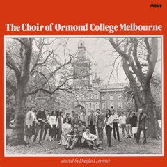 The Choir of Ormond College Melbourne