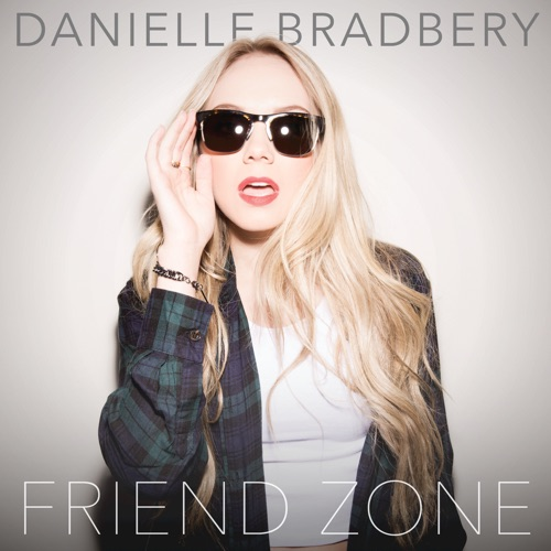 Danielle Bradbery - Friend Zone - Single