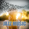 Relaxing Jazz Music - Soft Background Music, Smooth Music, Mood Music, Cafe Lounge, Cafe Jazz, Cool Jazz, Cool Music, Instrumental Piano & Acoustic Guitar Jazz - Good Morning Jazz Academy