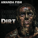 Amanda Fish Band - Boots On the Ground
