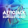 Afrojack - SummerThing!  feat. Pitbull & Mike Taylor