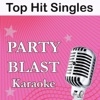 Party Blast - Dope (Originally Performed By Lady Gaga) [Karaoke Version]