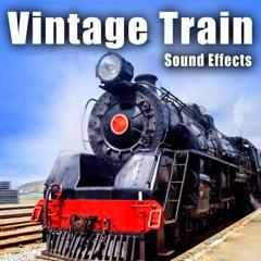 Vintage Train Sound Effects